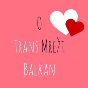 O Trans Mreži Balkan